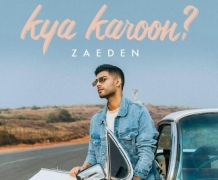 Zaeden unveils his new song 'Kya Karoon'